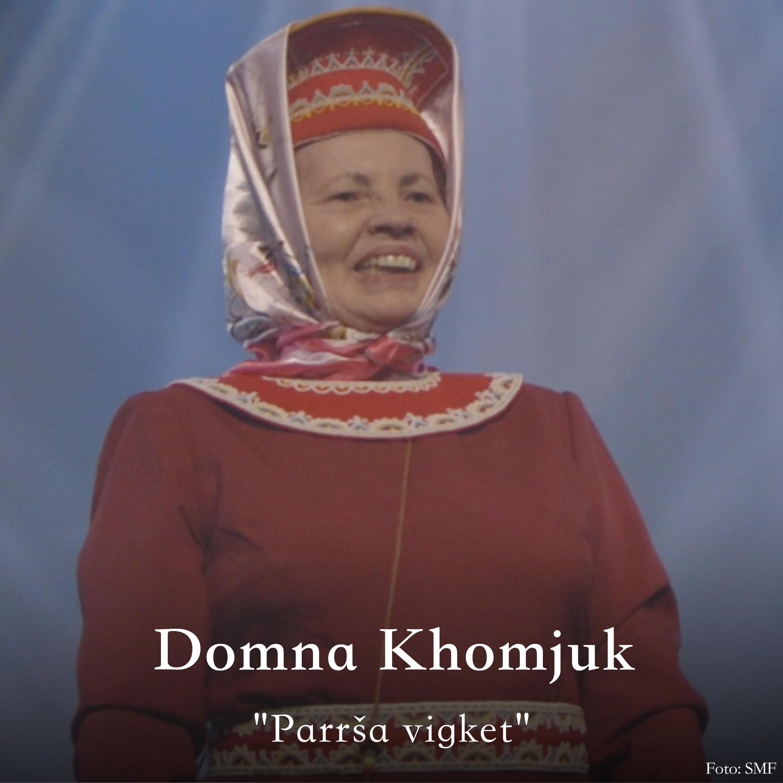Domna Khomjuk oassálastá leu´ddain «Parrša vigket». Preassagovva: SMF.