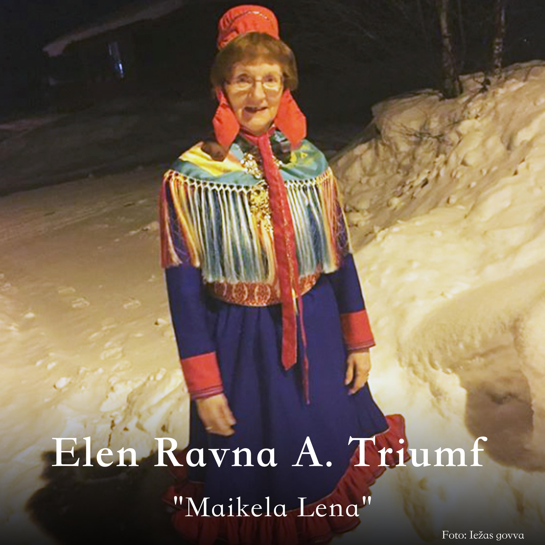 Elen Ravna A. Triumf oassálastá luđiin «Maikela Lena». Preassagovva.