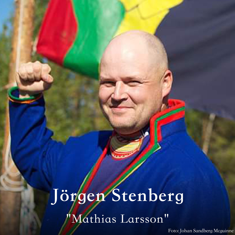 Jörgen Stenberg oassálastá luđiin «Mathias Larsson». Preassagovva: Johan Sandberg McGuinne.